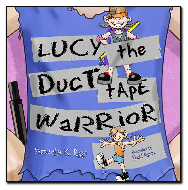Lucy the Duct Tape Warrior